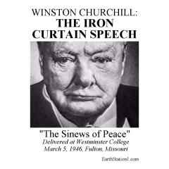 The Iron curtain speech occurred on March 5, 1946. Winsto ...